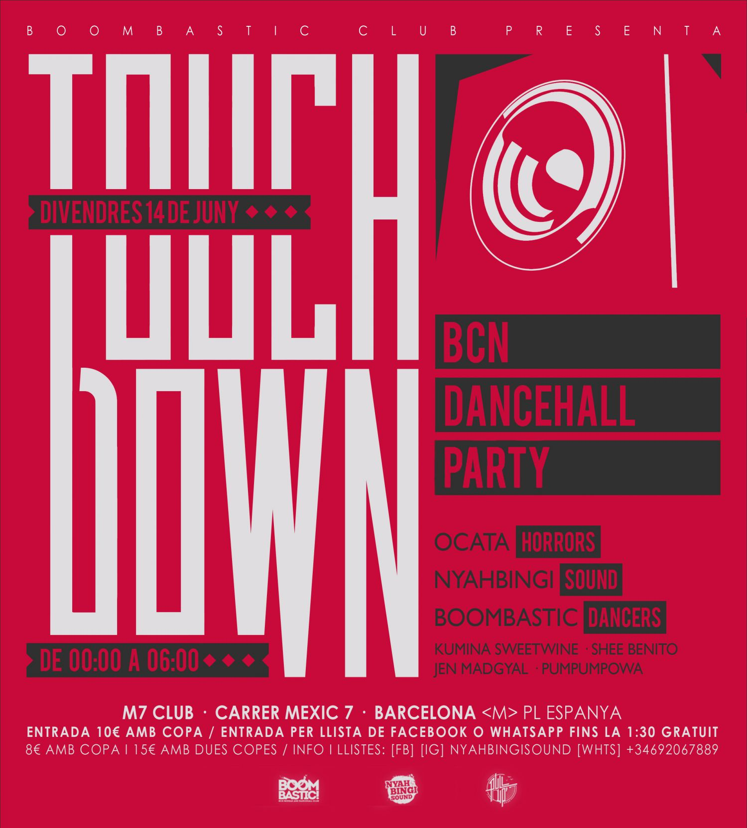 Concert de Nyahbingi Sound, Ocata Horrors, BoomBastic Dancers  - Touch Down Bcn Dancehall Party